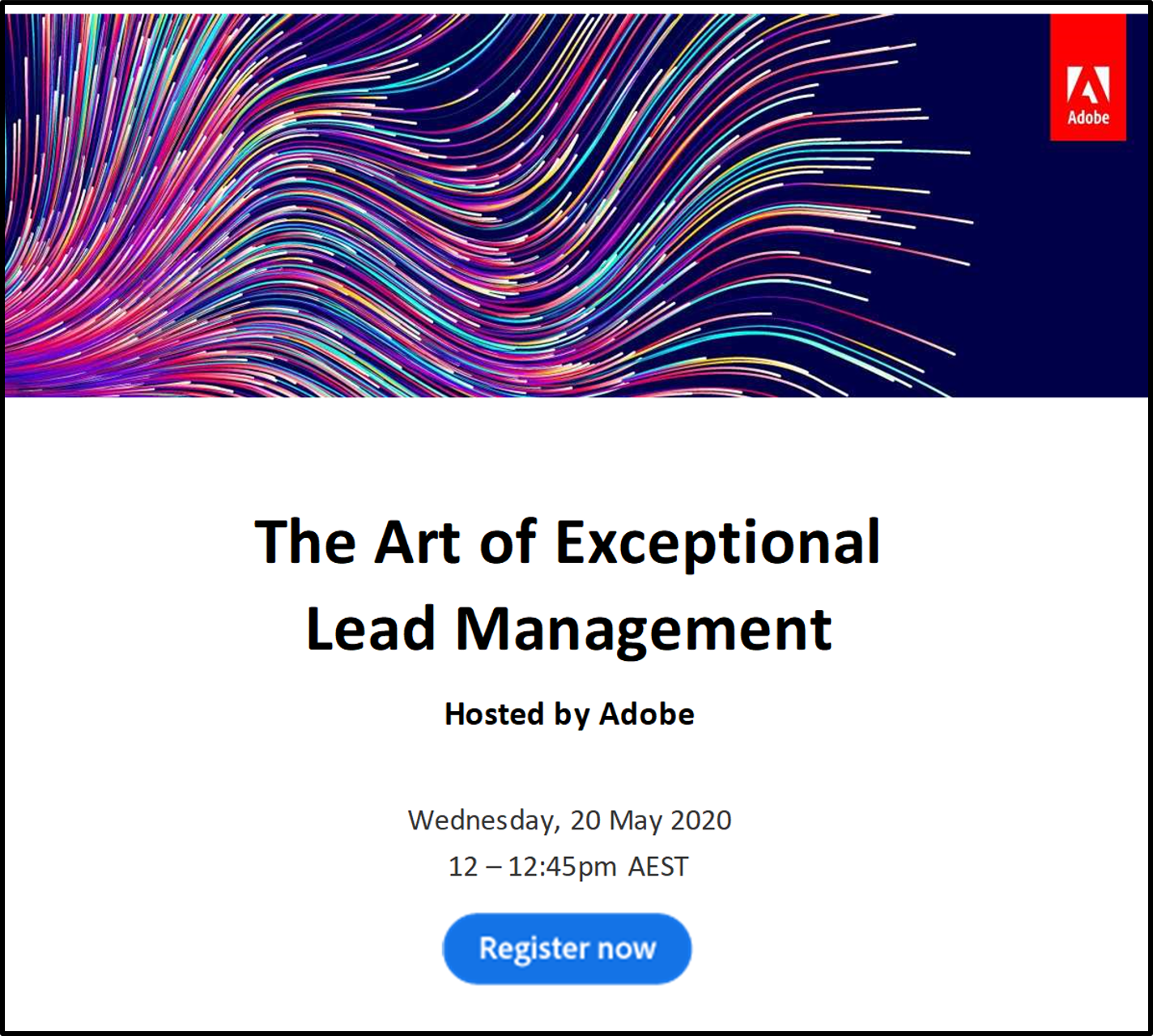 The Art of Exceptional Lead Management